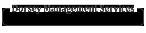 Dorsey Management Services